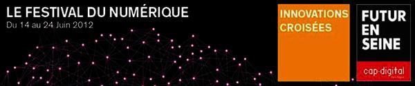 Le festival du numérique - du 14 au 24 juin 2012