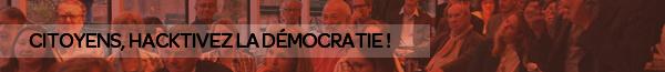 citoyens hacktivez la démocratie