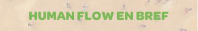 Human flow en bref