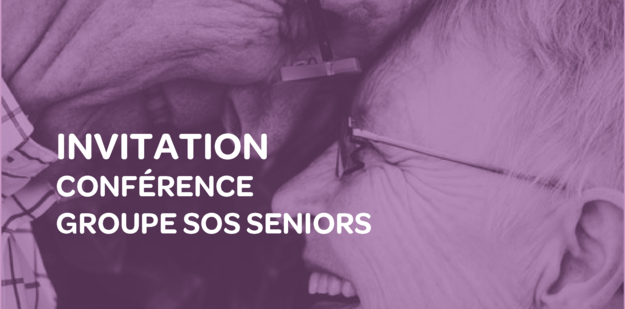 Conference groupe sos seniors